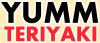 Yumm Teriyaki